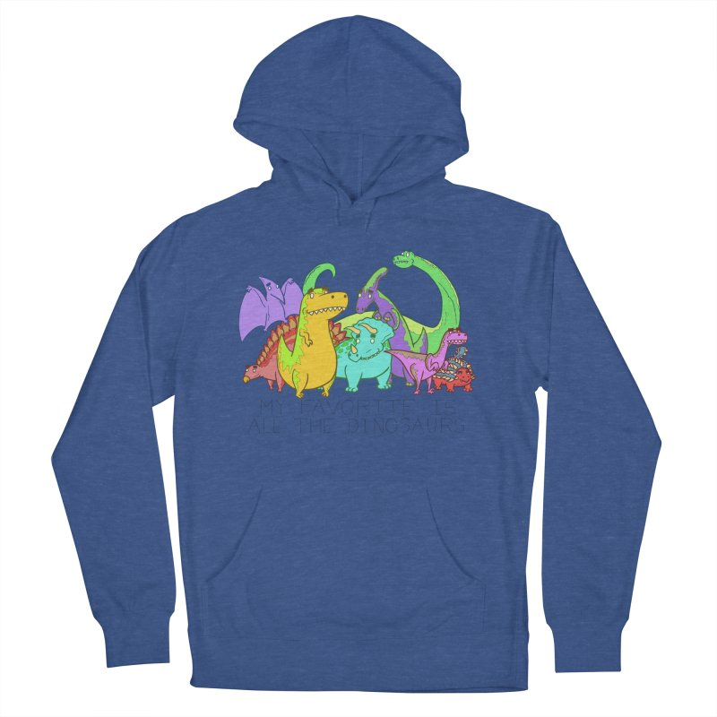 My Favorite Is All The Dinosaurs Men's Pullover Hoody by P. Calavara's Artist Shop