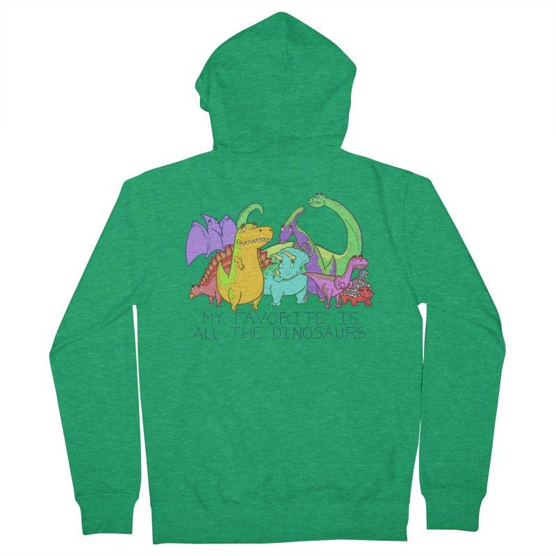 My Favorite Is All The Dinosaurs Women's Zip-Up Hoody by P. Calavara's Artist Shop