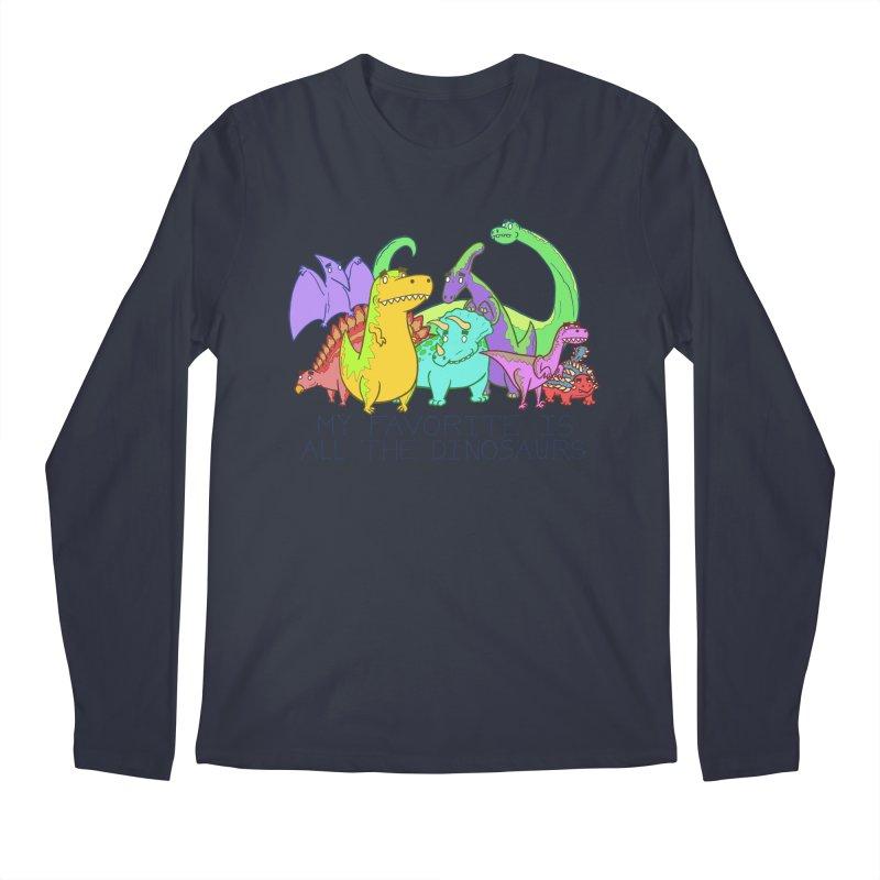 My Favorite Is All The Dinosaurs Men's Regular Longsleeve T-Shirt by P. Calavara's Artist Shop