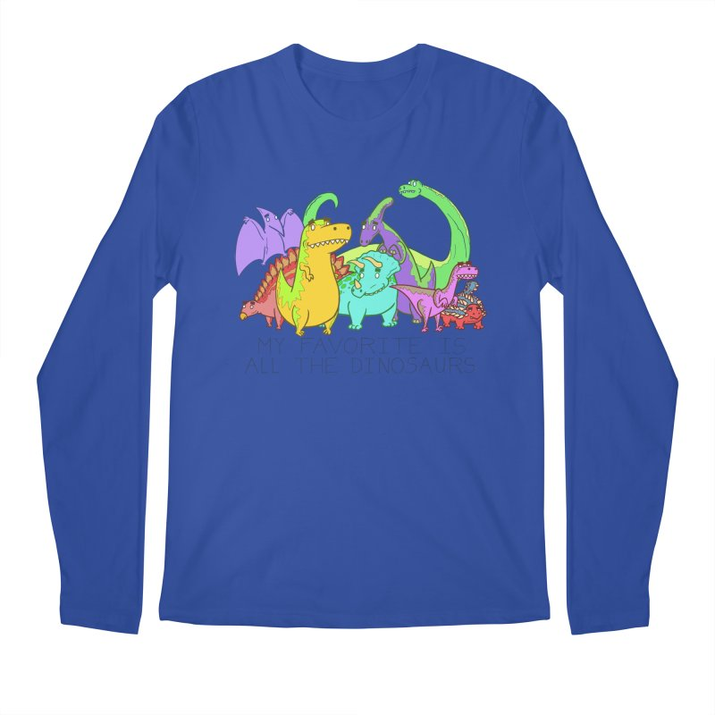 My Favorite Is All The Dinosaurs Men's Longsleeve T-Shirt by P. Calavara's Artist Shop
