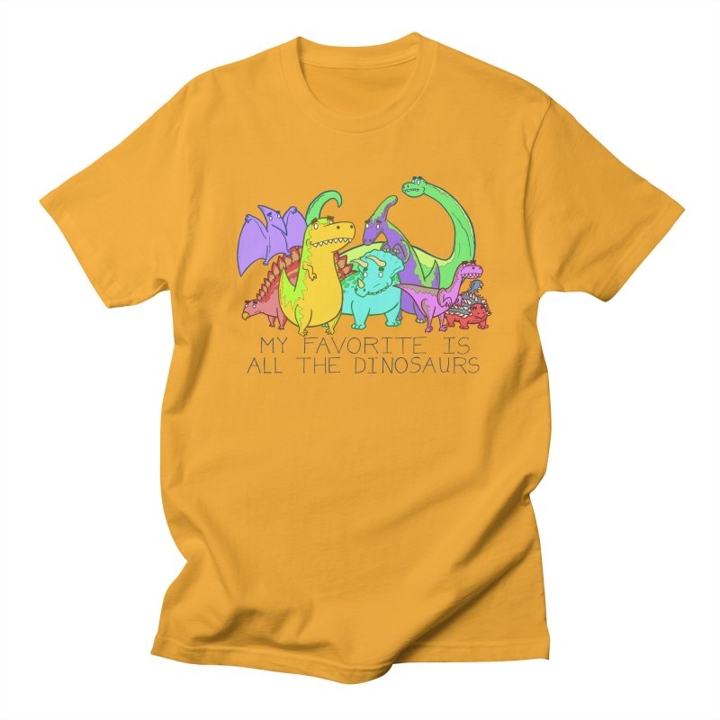 My Favorite Is All The Dinosaurs Men's Regular T-Shirt by P. Calavara's Artist Shop