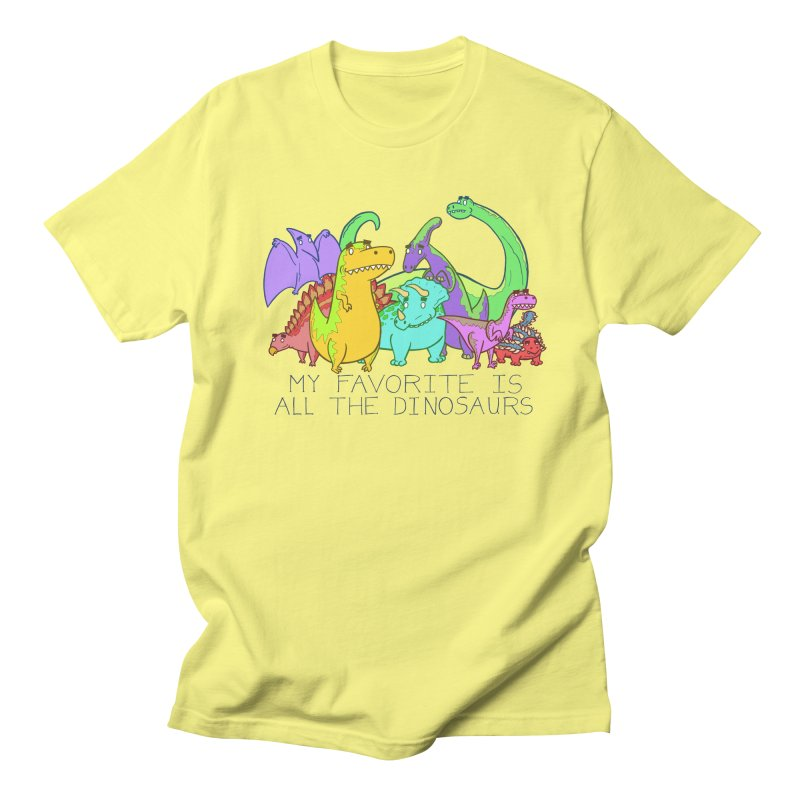 My Favorite Is All The Dinosaurs Men's T-Shirt by P. Calavara's Artist Shop