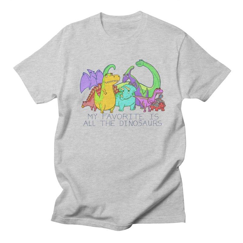 My Favorite Is All The Dinosaurs Men's Regular T-Shirt by P. Calavara's Artist Shop