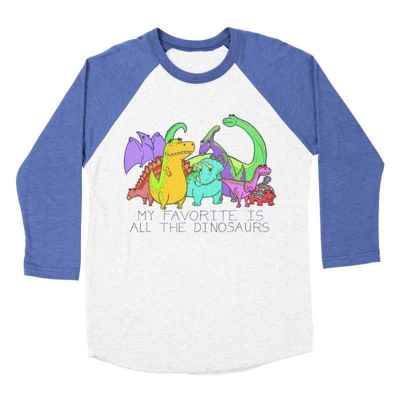 My Favorite Is All The Dinosaurs Women's Baseball Triblend T-Shirt by P. Calavara's Artist Shop