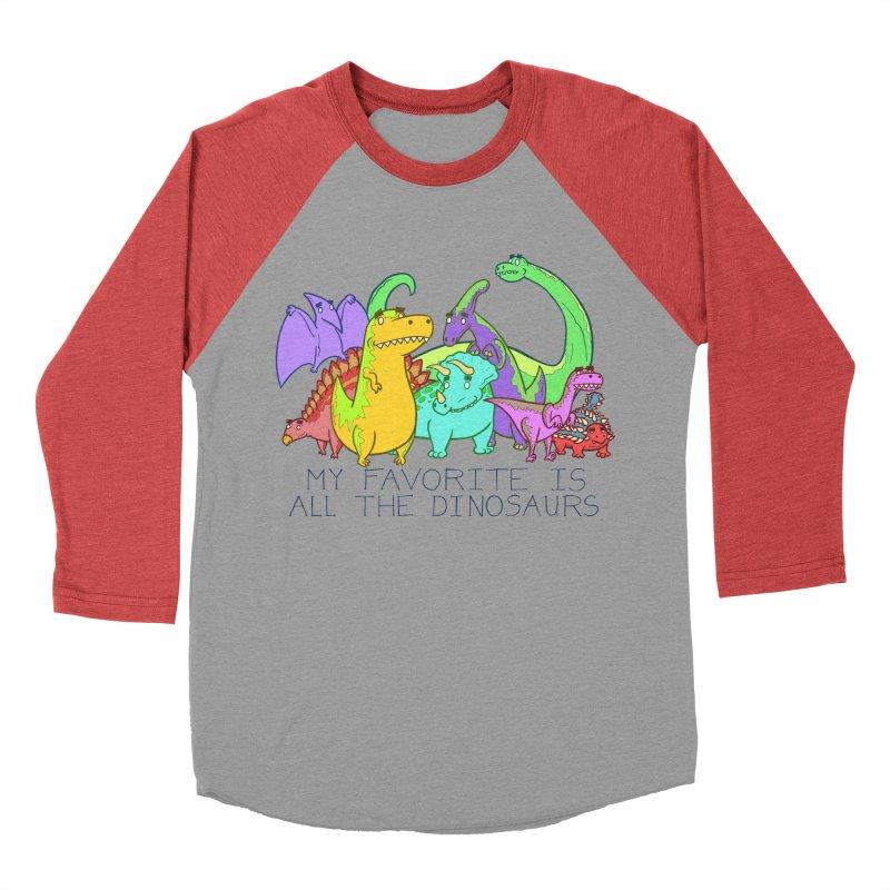 My Favorite Is All The Dinosaurs Women's Baseball Triblend Longsleeve T-Shirt by P. Calavara's Artist Shop