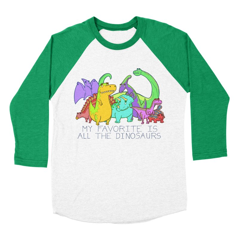 My Favorite Is All The Dinosaurs Men's Baseball Triblend Longsleeve T-Shirt by P. Calavara's Artist Shop