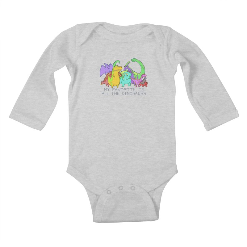 My Favorite Is All The Dinosaurs Kids Baby Longsleeve Bodysuit by P. Calavara's Artist Shop