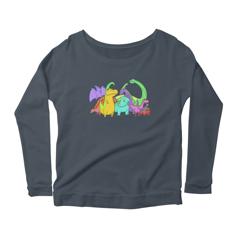 My Favorite Is All The Dinosaurs Women's Longsleeve Scoopneck  by P. Calavara's Artist Shop