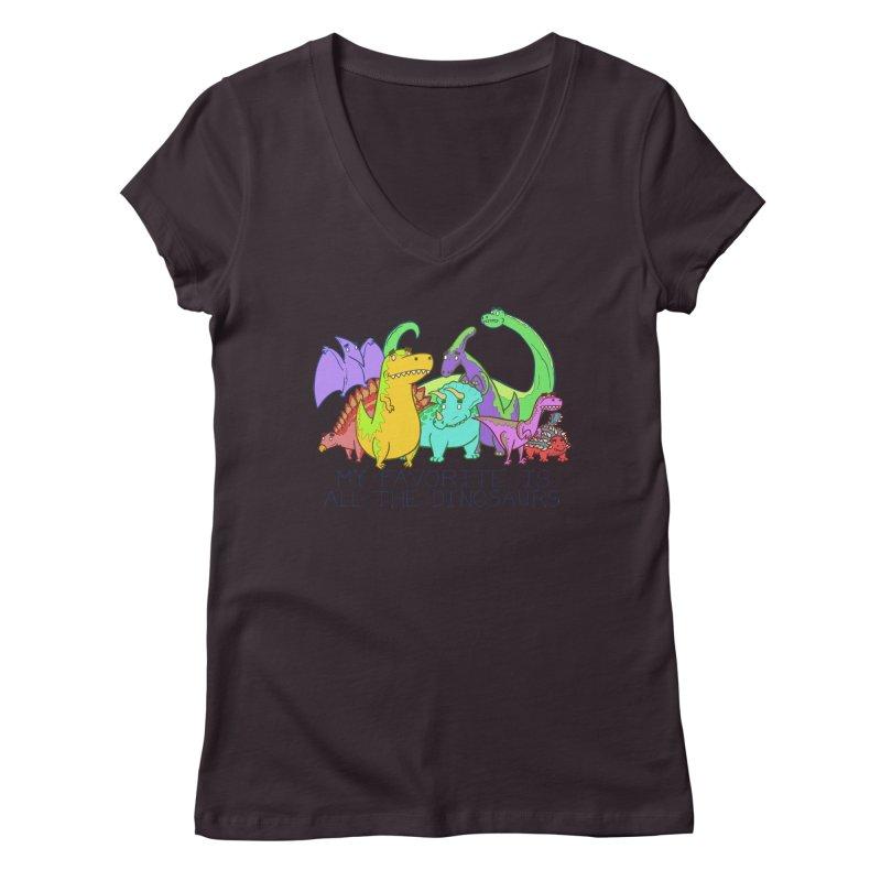 My Favorite Is All The Dinosaurs Women's Regular V-Neck by P. Calavara's Artist Shop