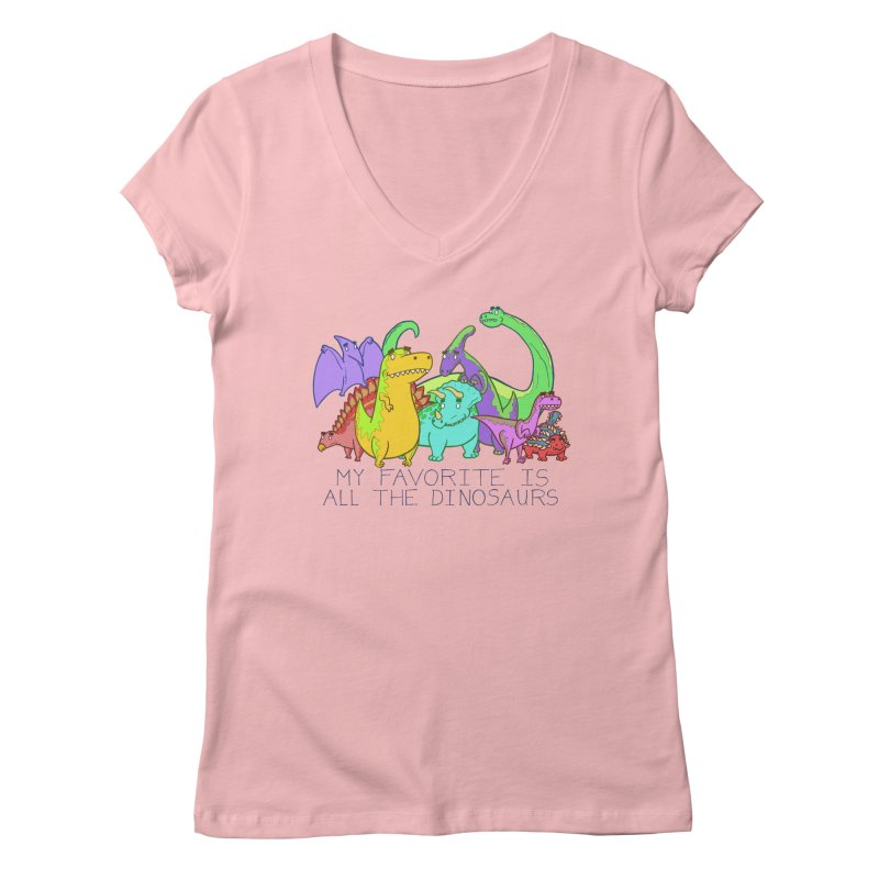 My Favorite Is All The Dinosaurs Women's V-Neck by P. Calavara's Artist Shop