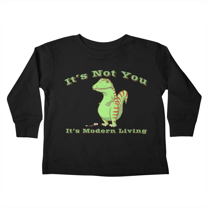 It's Not You, It's modern Living Kids Toddler Longsleeve T-Shirt by P. Calavara's Artist Shop