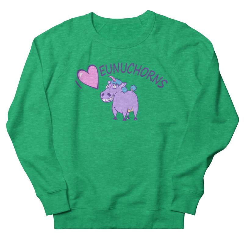 I (Heart) Eunuchorns Men's French Terry Sweatshirt by P. Calavara's Artist Shop