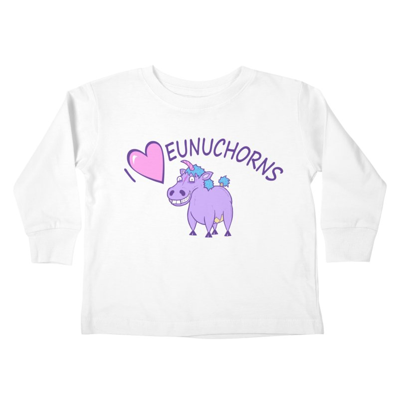 I (Heart) Eunuchorns Kids Toddler Longsleeve T-Shirt by P. Calavara's Artist Shop
