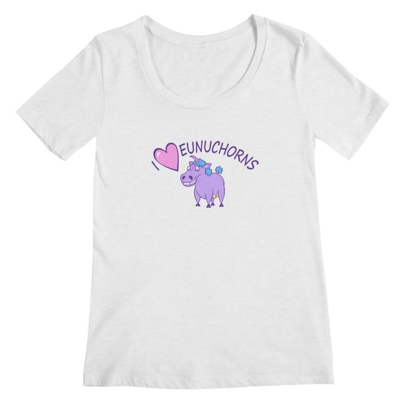 I (Heart) Eunuchorns Women's Regular Scoop Neck by P. Calavara's Artist Shop