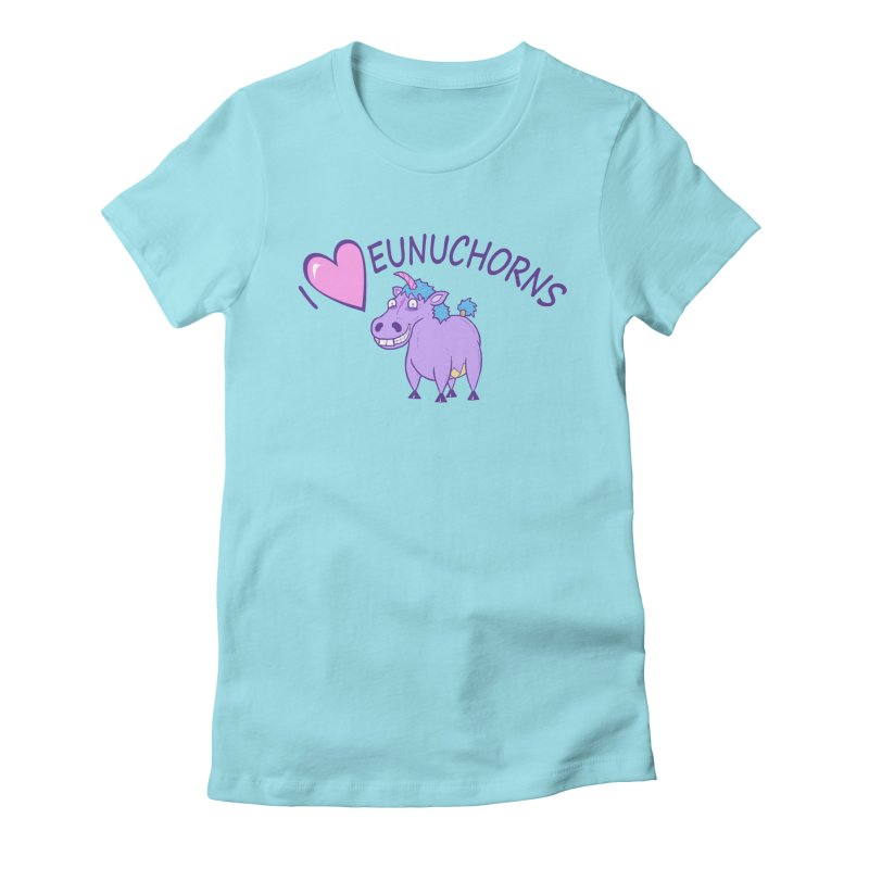I (Heart) Eunuchorns Women's Fitted T-Shirt by P. Calavara's Artist Shop