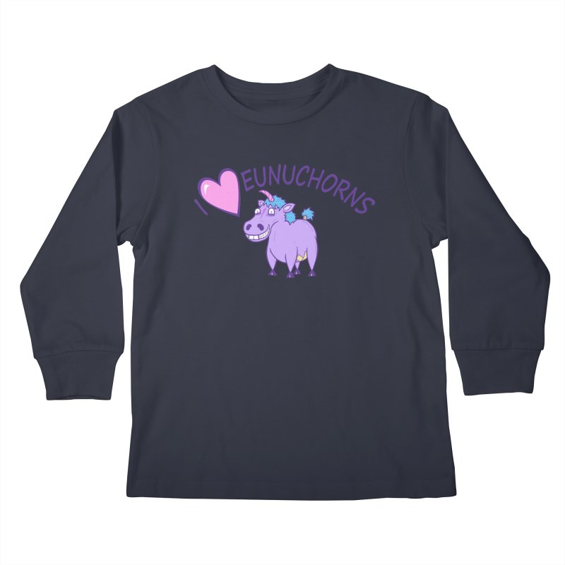 I (Heart) Eunuchorns Kids Longsleeve T-Shirt by P. Calavara's Artist Shop