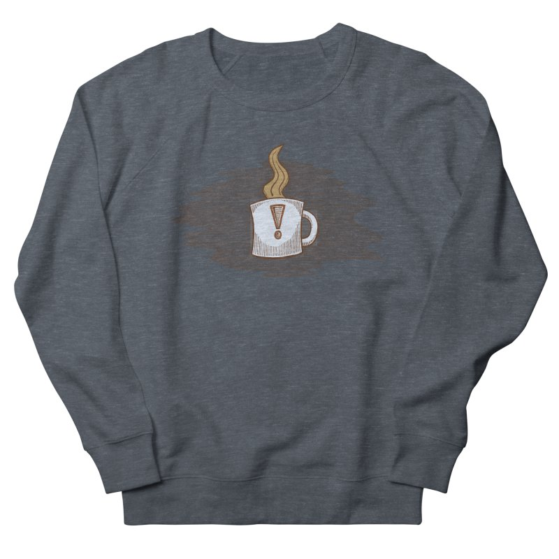 Coffee! Men's Sweatshirt by P. Calavara's Artist Shop