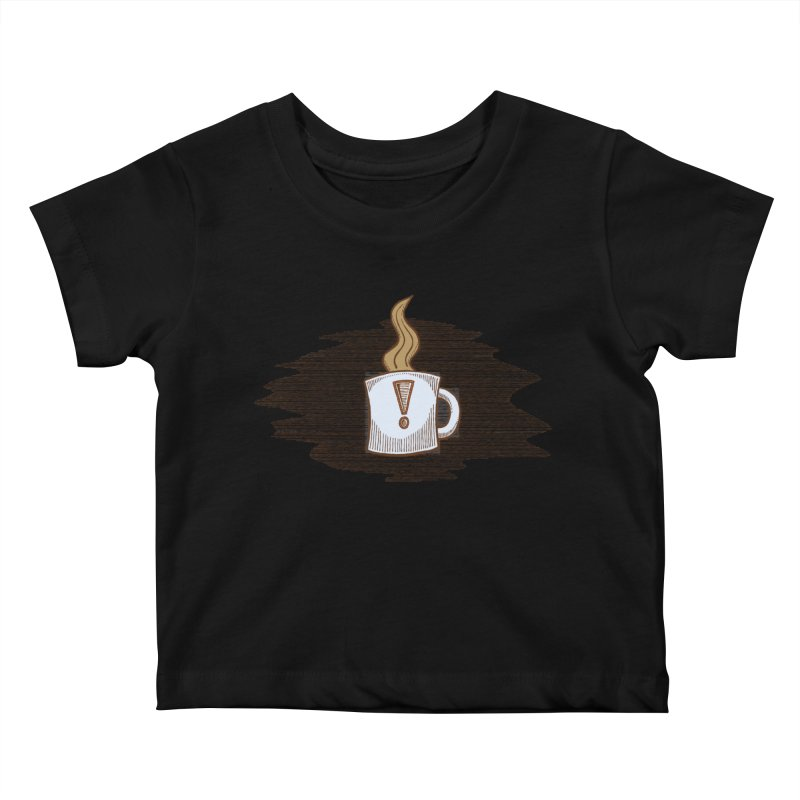 Coffee! Kids Baby T-Shirt by P. Calavara's Artist Shop