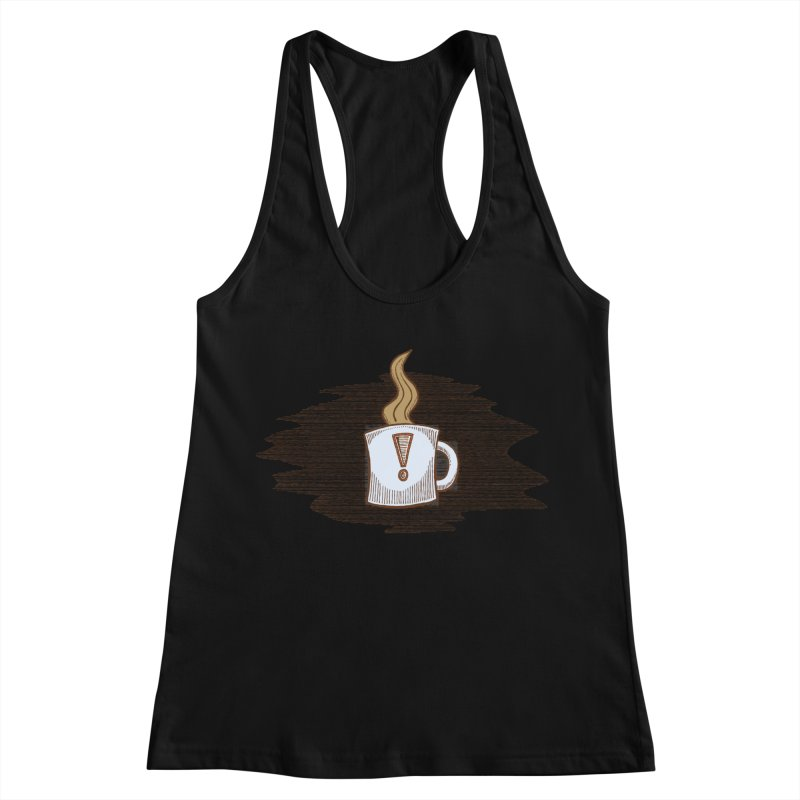 Coffee! Women's Racerback Tank by P. Calavara's Artist Shop