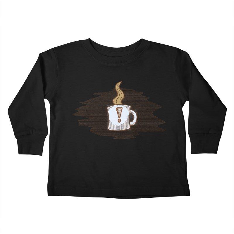Coffee! Kids Toddler Longsleeve T-Shirt by P. Calavara's Artist Shop