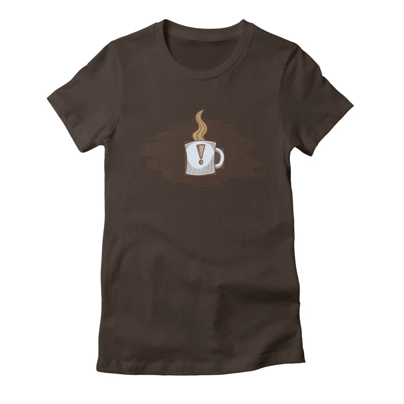 Coffee! Women's Fitted T-Shirt by P. Calavara's Artist Shop