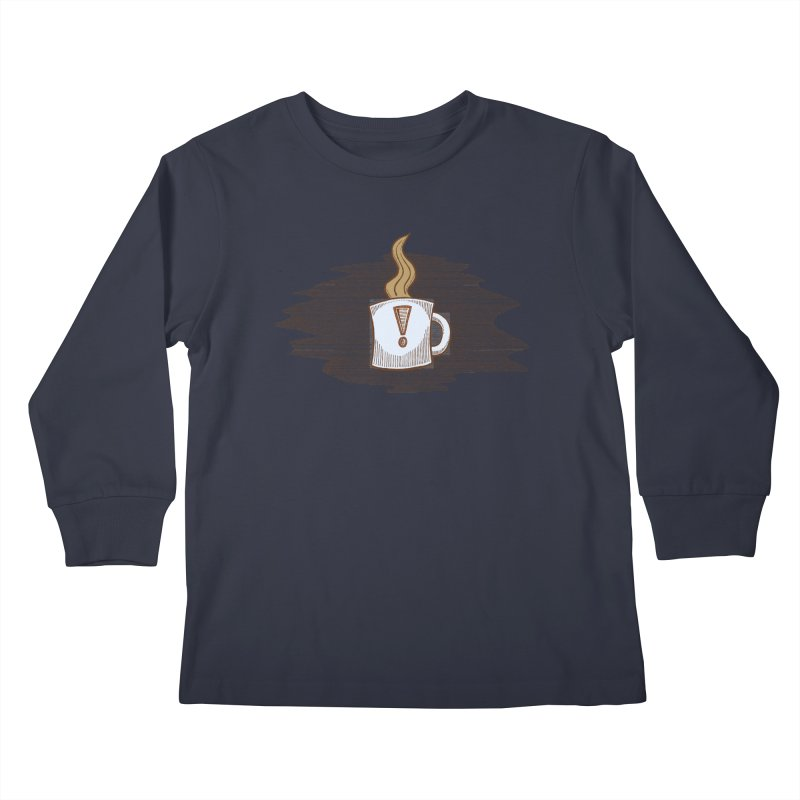 Coffee! Kids Longsleeve T-Shirt by P. Calavara's Artist Shop