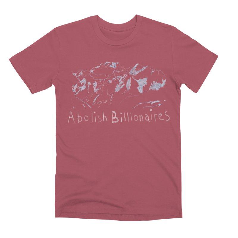 Abolish Billionaires Men's Premium T-Shirt by Undying Apparel Shop
