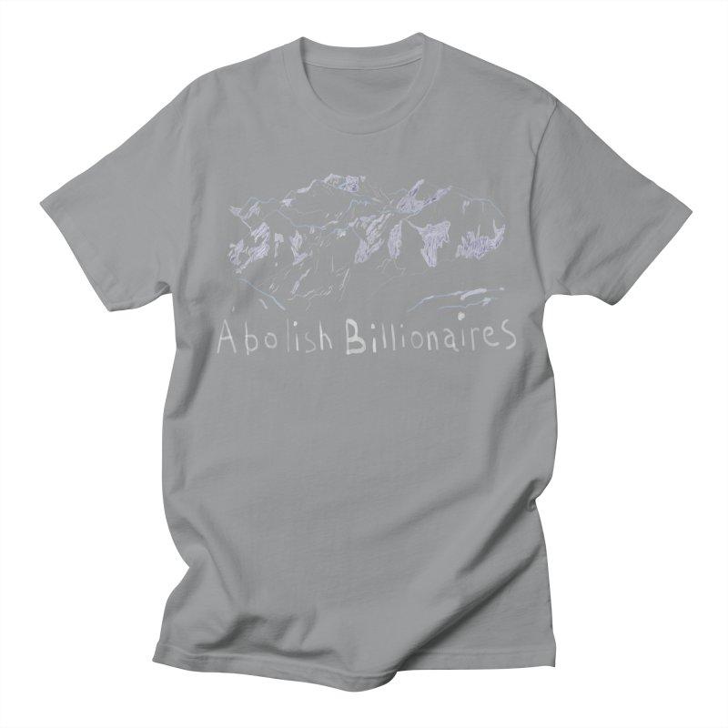 Abolish Billionaires Men's T-Shirt by Undying Apparel Shop