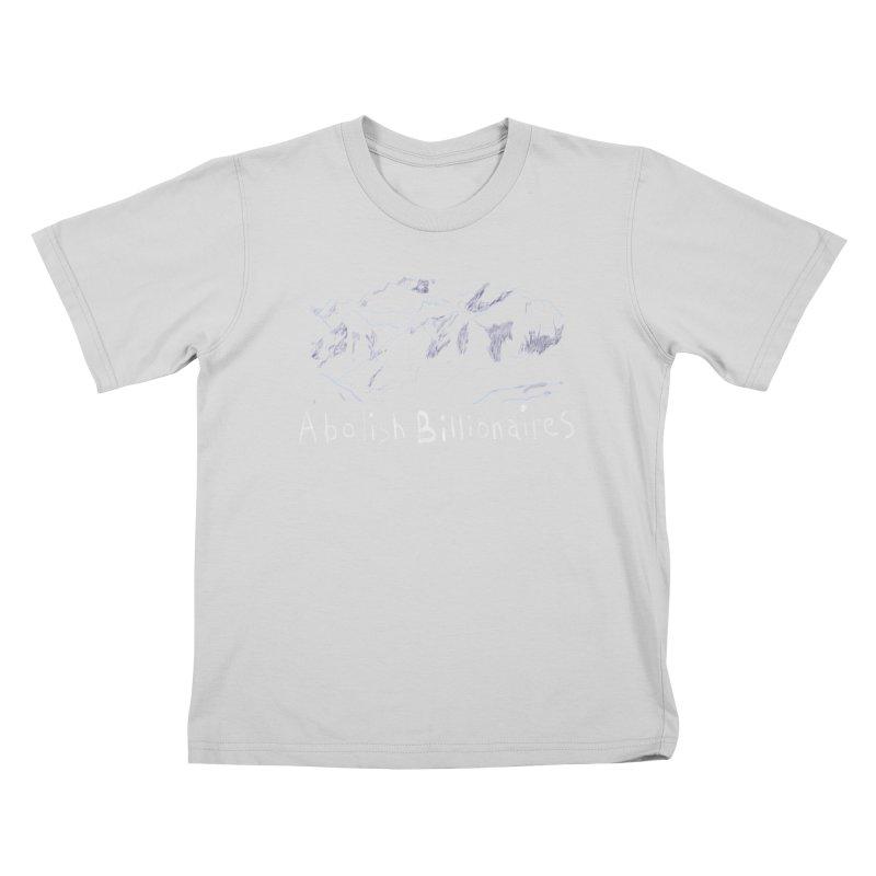 Abolish Billionaires Kids T-Shirt by Undying Apparel Shop