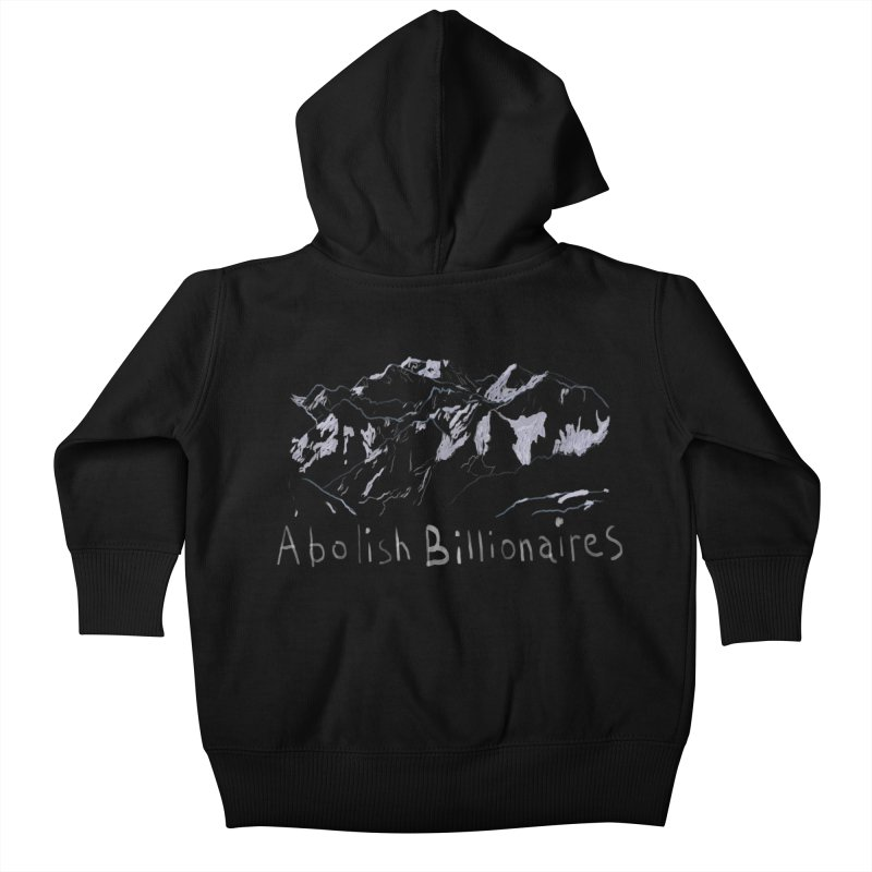 Abolish Billionaires Kids Baby Zip-Up Hoody by Undying Apparel Shop