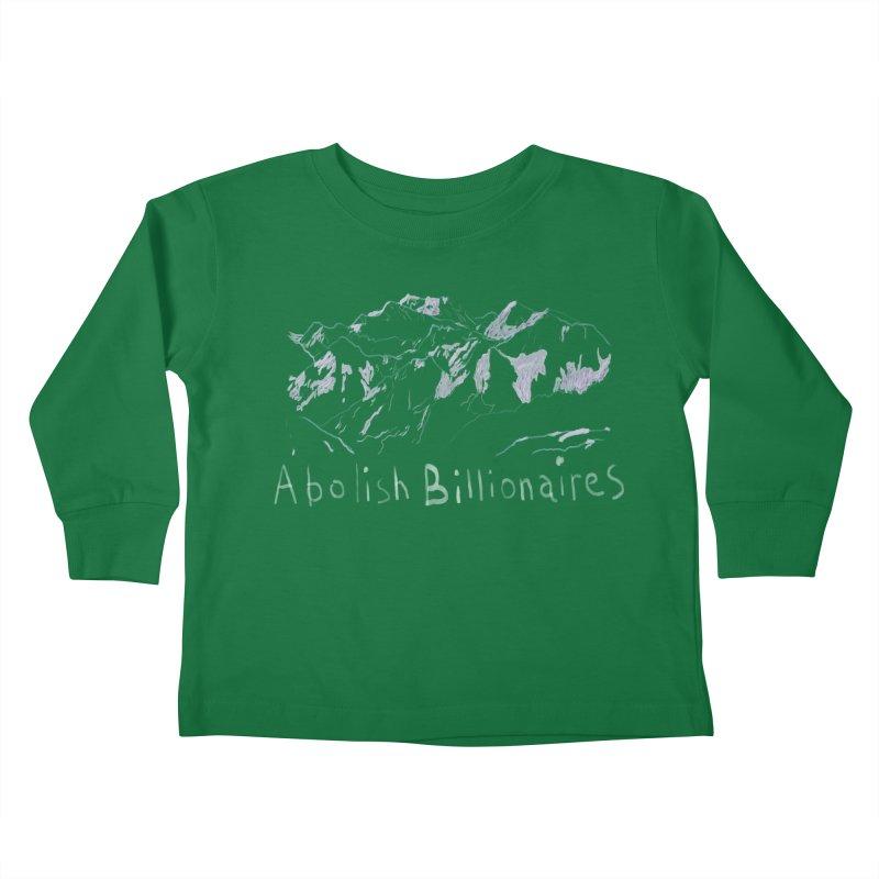 Abolish Billionaires Kids Toddler Longsleeve T-Shirt by Undying Apparel Shop