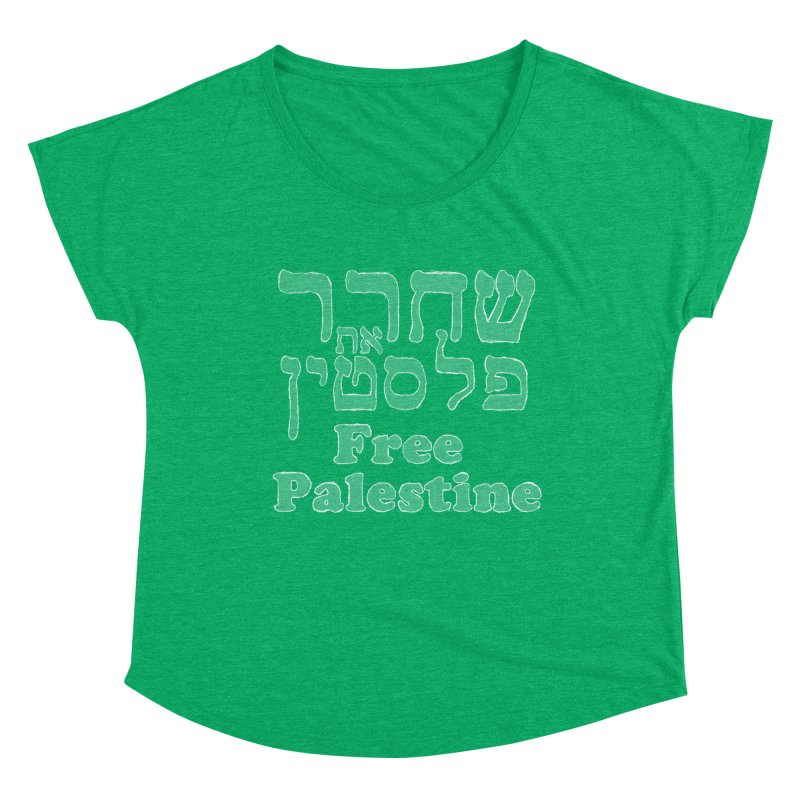 Free Palestine Women's Dolman Scoop Neck by Undying Apparel Shop