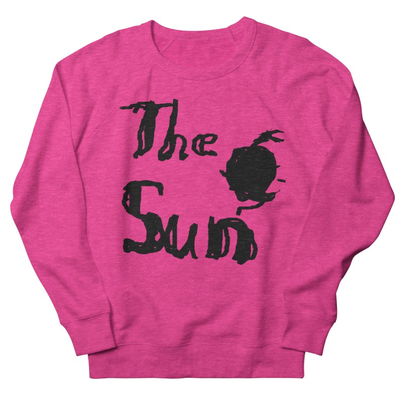 Shirt about the Sun Women's French Terry Sweatshirt by Undying Apparel Shop