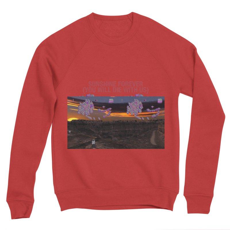 sunshine forevr Men's Sponge Fleece Sweatshirt by Undying Apparel Shop