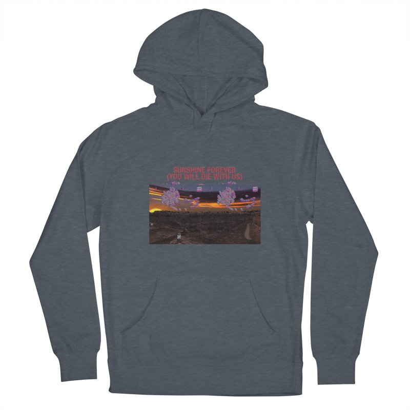 sunshine forevr Men's French Terry Pullover Hoody by Undying Apparel Shop