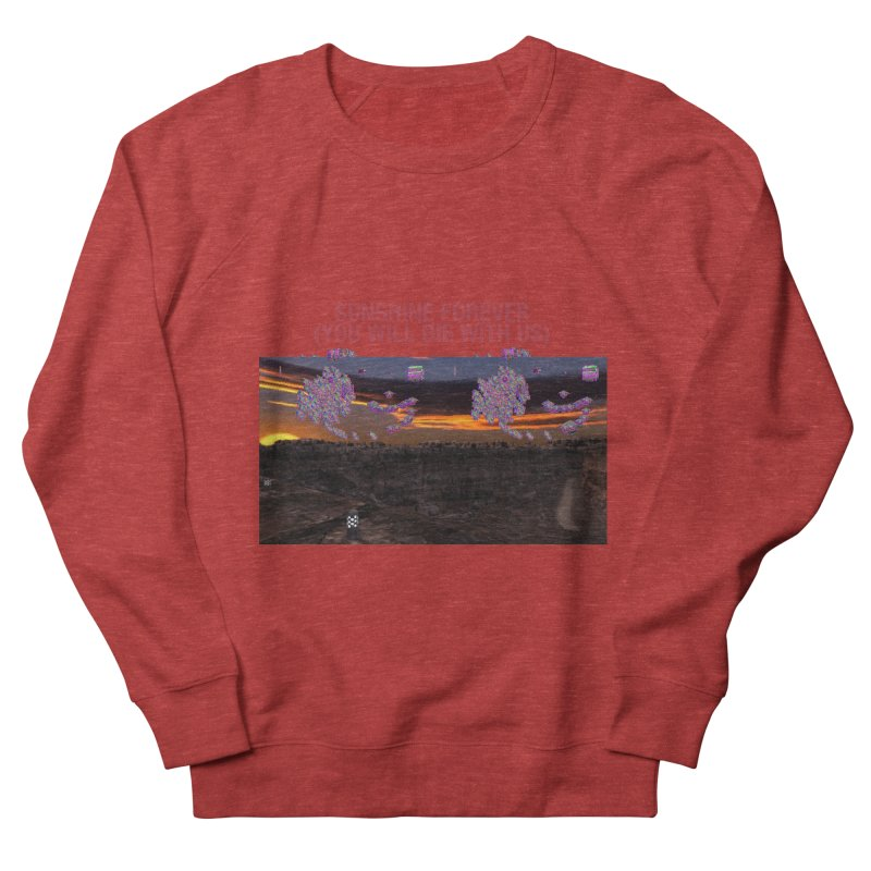 sunshine forevr Men's French Terry Sweatshirt by Undying Apparel Shop