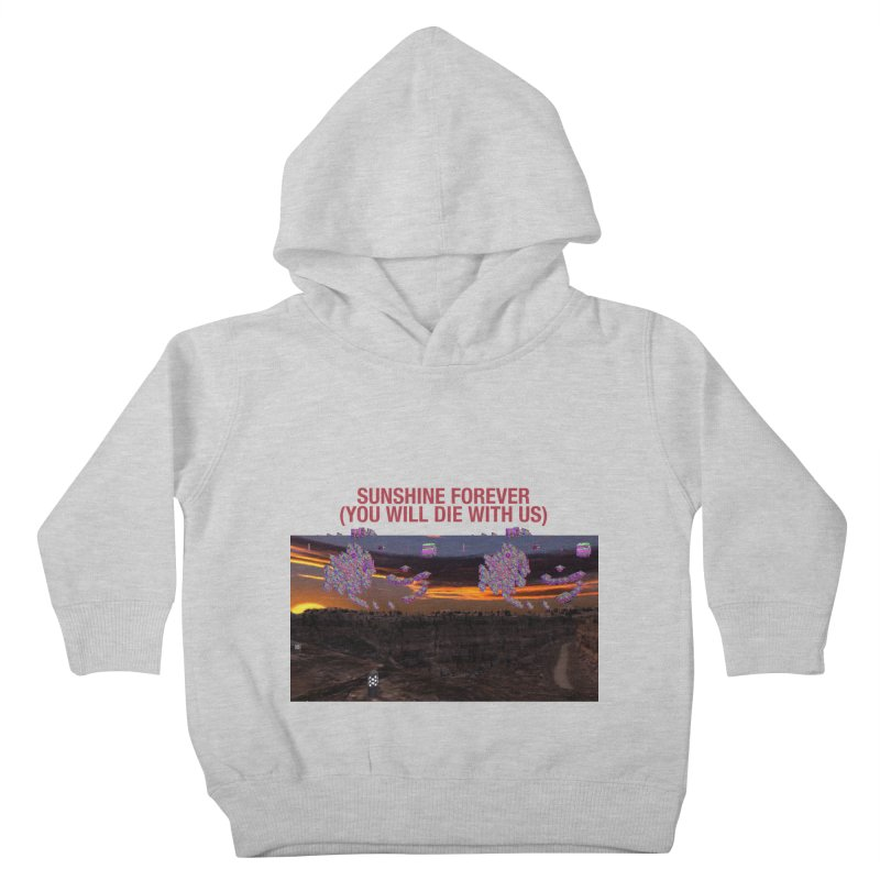 sunshine forevr Kids Toddler Pullover Hoody by Undying Apparel Shop