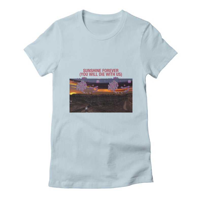 sunshine forevr Women's Fitted T-Shirt by Undying Apparel Shop