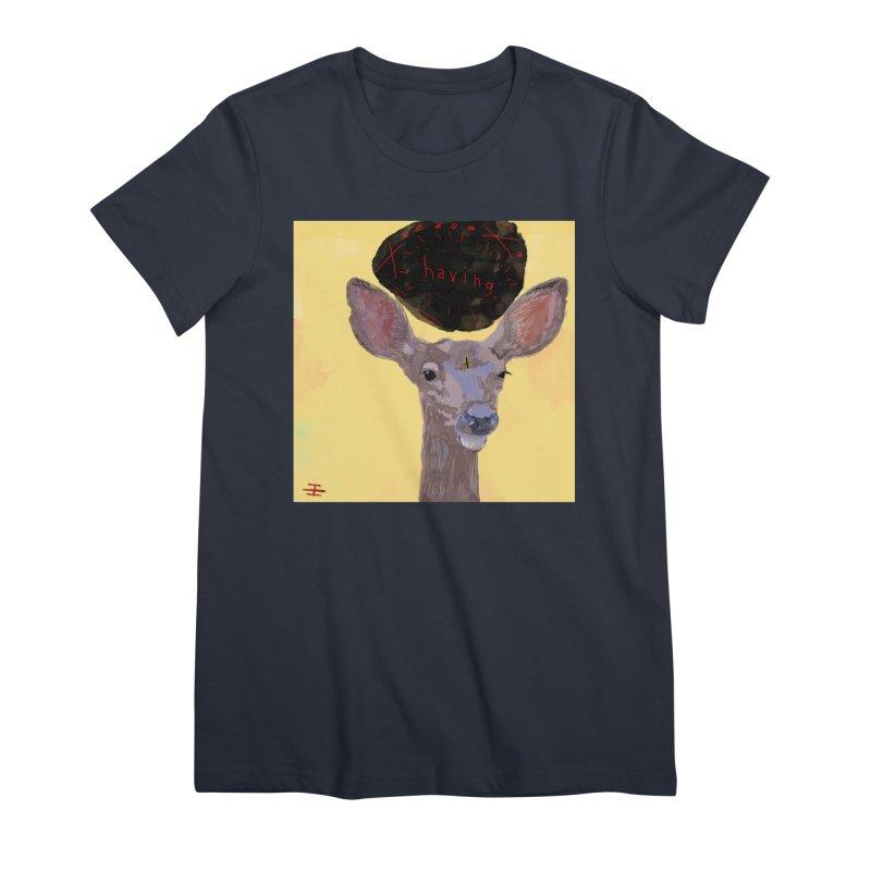 having Women's Premium T-Shirt by Undying Apparel Shop