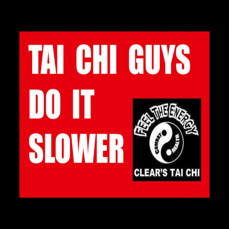 Tai Chi slower Clears Logo by Art by Jessica Blue Newman Printed on Stuff