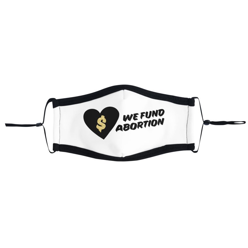 We Fund Abortion, black & gold Accessories Face Mask by New River Abortion Access Fund Shop
