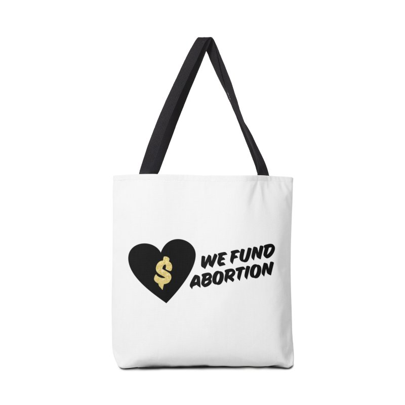 We Fund Abortion, black & gold Accessories Bag by New River Abortion Access Fund Shop