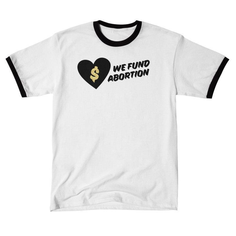 We Fund Abortion, black & gold Loose Fit T-Shirt by New River Abortion Access Fund Shop