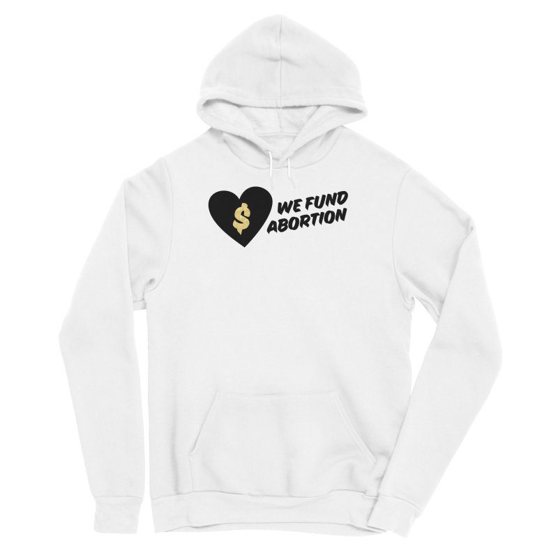 We Fund Abortion, black & gold Fitted Pullover Hoody by New River Abortion Access Fund Shop