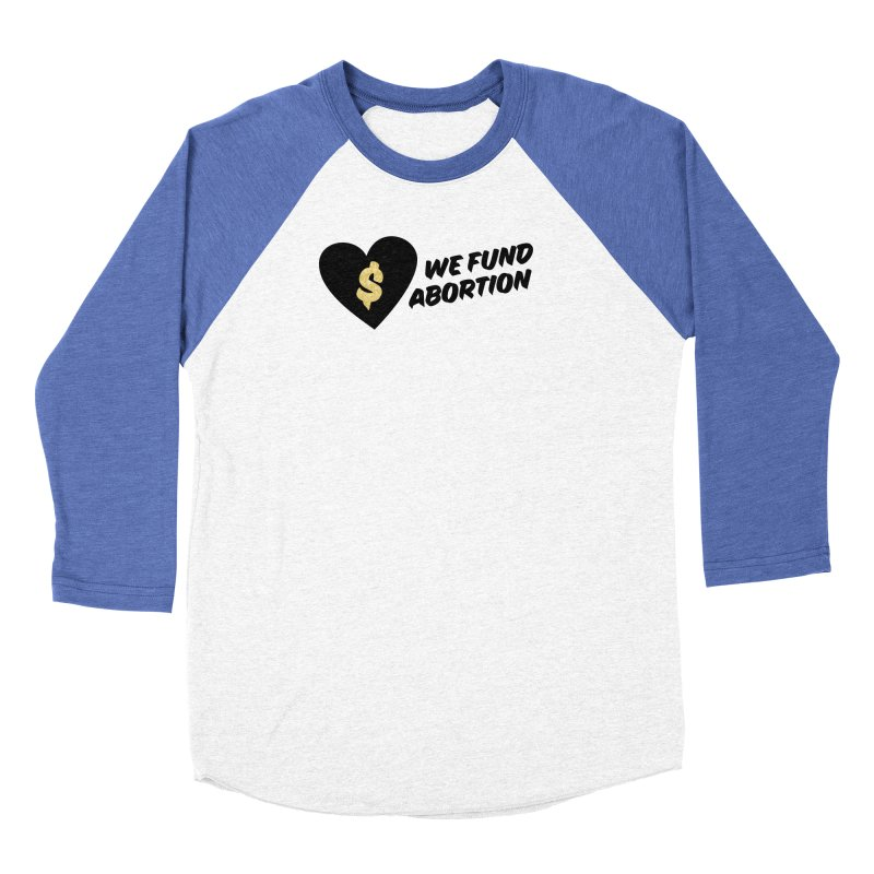 We Fund Abortion, black & gold Loose Fit Longsleeve T-Shirt by New River Abortion Access Fund Shop