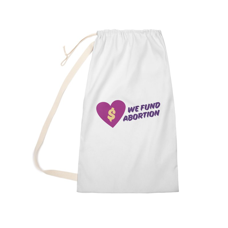 We Fund Abortion, purple Accessories Bag by New River Abortion Access Fund Shop