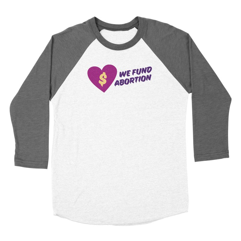 We Fund Abortion, purple Fitted Longsleeve T-Shirt by New River Abortion Access Fund Shop