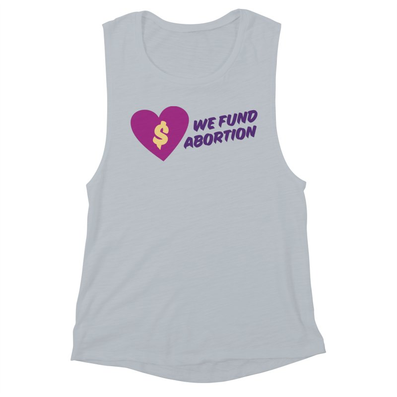 We Fund Abortion, purple Fitted Tank by New River Abortion Access Fund Shop