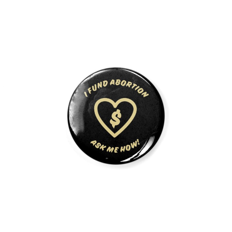 Accessories None by New River Abortion Access Fund Shop