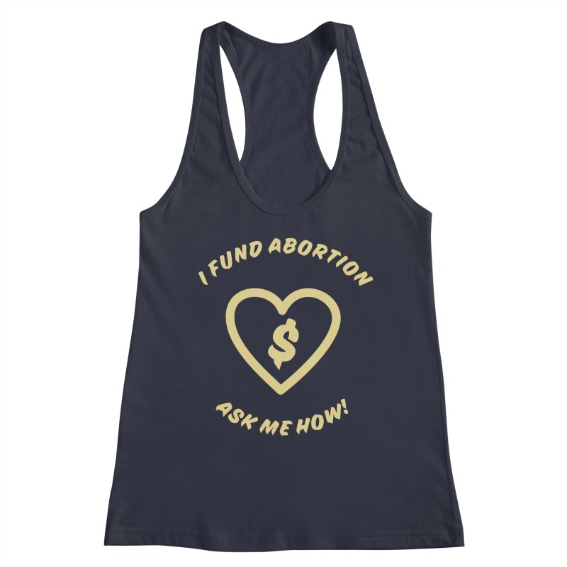 Ask Me How, gold Fitted Tank by New River Abortion Access Fund Shop